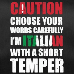 Italians with temperament ... cool sayings - Duffel Bag