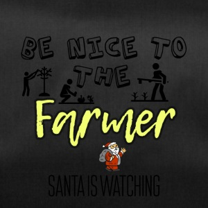 Be nice to the farmer because Santa is watching - Duffel Bag