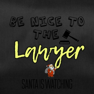 Be nice to the lawyer because Santa is watching - Duffel Bag