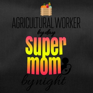 Agricultural worker by day and super mom by night - Sporttasche