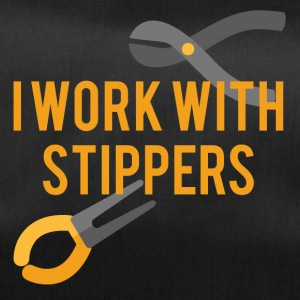 Electricians: I work with Stippers. - Duffel Bag