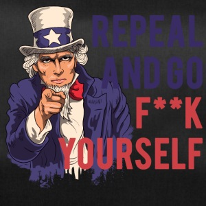 Repeal and go f yourself - Duffel Bag