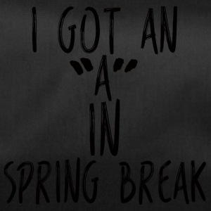 Spring Break / Springbreak: I Got An A In Spring - Sporttasche