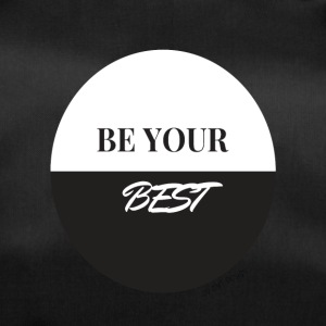 BE YOUR BEST - Hustle Fashion by AMTDesign - Sporttasche