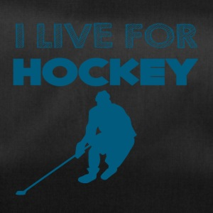 Hockey: I live for hockey - Duffel Bag