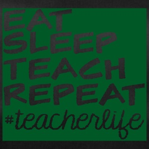 Leraar / School: Eat, Sleep, Teach, Repeat - Sporttas