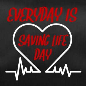 Krankenschwester: Everyday is saving life day - Sporttasche