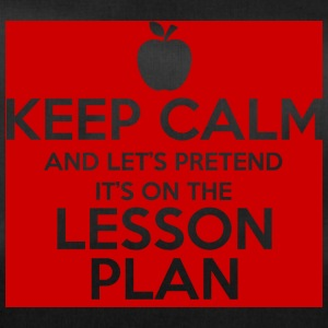 Lehrer / Schule: Keep Calm and Let´s pretend it´s - Sporttasche