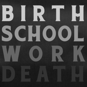 Geboorte Work School Death - Sporttas