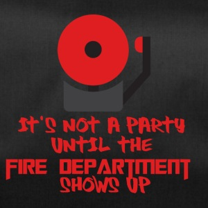 Fire Department: It's not a party until the fire - Duffel Bag