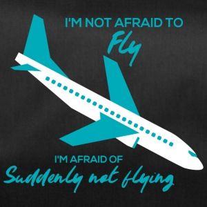 Pilot: I'm not afraid to fly. I'm afraid of - Duffel Bag