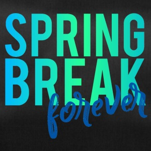 Spring Break / Springbreak: Spring Break forever - Sporttasche
