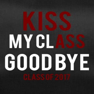 High School / Graduation: Kiss Ass - Kiss my Class - Duffel Bag