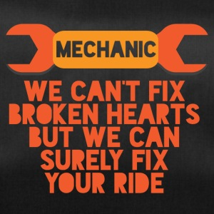 Mechanic: We can not fix broken hearts, but we can - Duffel Bag