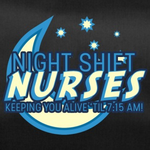 Krankenschwester: Night Shift Nurses Keeping You - Sporttasche