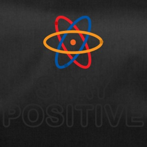 Chemiker / Chemie: Stay Positive - Sporttasche