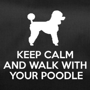 Hund / Pudel: Keep Calm And Walk With Your Poodle - Sporttasche