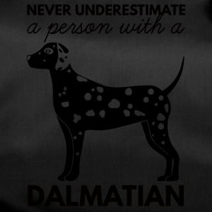 Hund / Dalmatiner: Never Underestimate A Person - Sporttasche