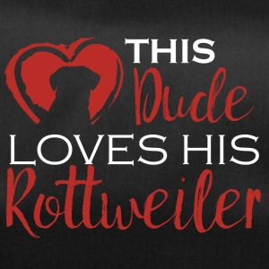 Hund / Rottweiler: This Dude Loves His Rottweiler - Sporttasche