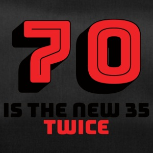 70. Geburtstag: 70 Is The New 35 - Twice - Sporttasche