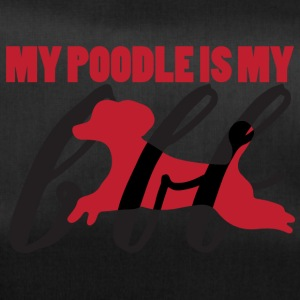 Hund / Pudel: My Poodle Is My BFF - Sporttasche