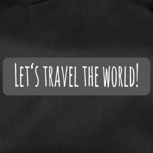 lets travel the world - Sporttasche
