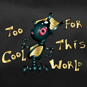 TOo COOL FOR ThIS WORLD - Bolsa de deporte