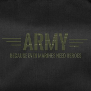 Military / Soldiers: Army - Because Even Marines - Duffel Bag