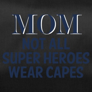 Muttertag: MOM - Not All Super Heroes Wear Capes. - Sporttasche