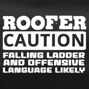 Dachdecker: Roofer. Caution. Falling Ladder And - Sporttasche