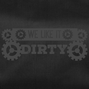 Mechaniker: We like it dirty - Sporttasche