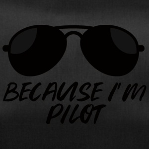 Pilot: Because i'm a pilot. - Duffel Bag