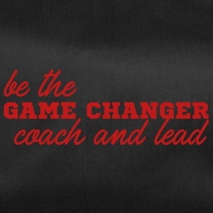 Coach / Trainer: Be The Game Changer. Coach and - Duffel Bag