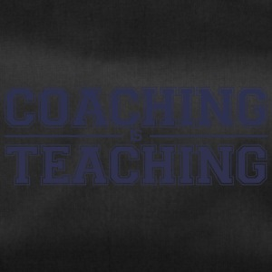 Coach / Trainer: Coaching Is Teaching - Duffel Bag