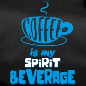 Coffee is my spirit beverage - Sporttasche