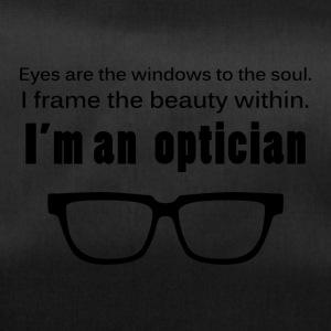 Optiker: Eyes are the windows to the soul. I frame - Sporttasche