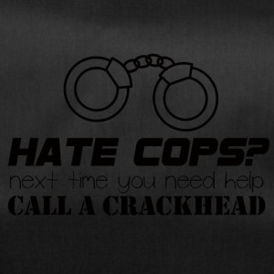 Police: Hate Cops? Next Time You Need - Duffel Bag