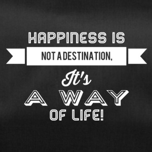 Happiness is not a destination it's a way... weiss - Sporttasche