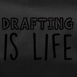 Architekt / Architektur: Drafting Is Life - Sporttasche