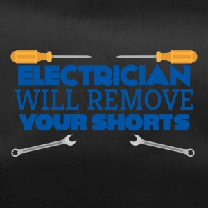 Electrician: Electrician will remove your shorts. - Duffel Bag