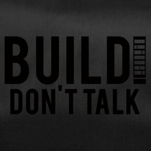 Architekt / Architektur: Build! Don´t Talk. - Sporttasche