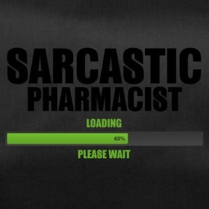 Pharmacy / Pharmacist: Sarcastic Pharmacist - Load - Duffel Bag