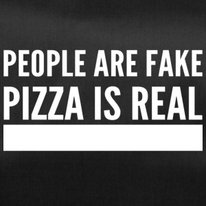 people are fake pizza is real - Sporttasche