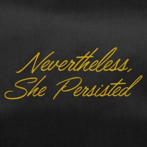 Nevertheless she persisted - Gold - Sporttasche