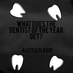 Dentist: What Does The Dentist Get From The Year? - Duffel Bag