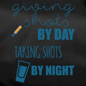 Krankenschwester: Giving Shots By Day. Taking Shot - Sporttasche