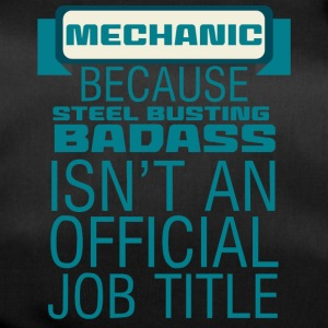 Mechaniker: Mechanic - Because Steel Busting Badas - Sporttasche