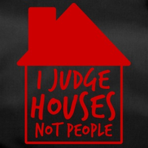 Architect / Architecture: I Judge Houses Not People - Duffel Bag