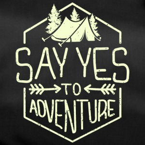 Say Yes to Adventure - camping - berg - Sporttasche