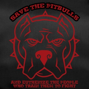 Hund / Pitpull: Save The Pitpulls And Euthenize - Sporttasche